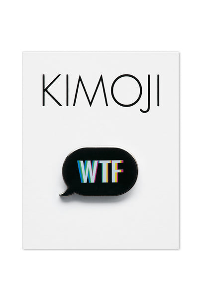 KIMOJI WTF WORD BUBBLE PIN