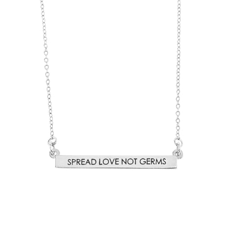 Spread Love Not Germs Bar Necklace in Silver