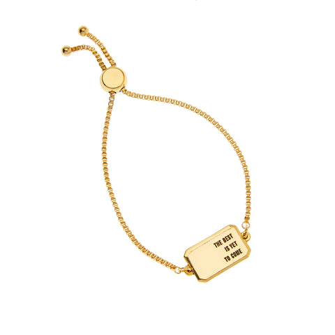 The Best is Yet To Come Bracelet in Gold
