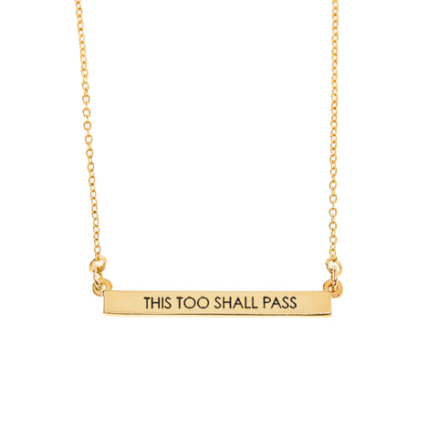 This Too Shall Pass Bar Necklace in Gold