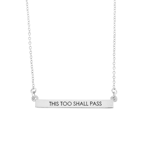 This Too Shall Pass Bar Necklace in Silver