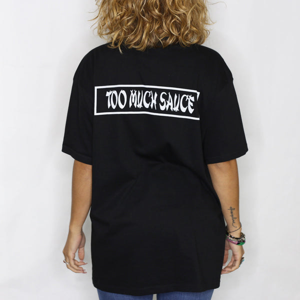 Too Much Sauce [tee] in BLACK
