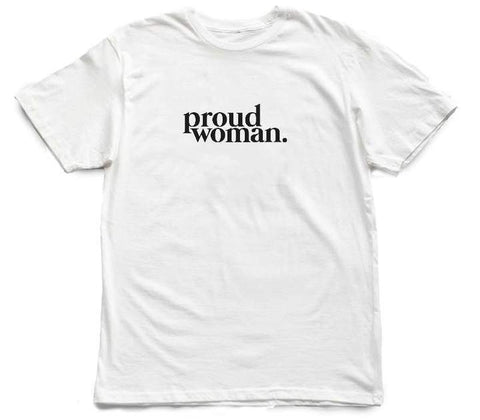 Proud Woman [tee] in WHITE