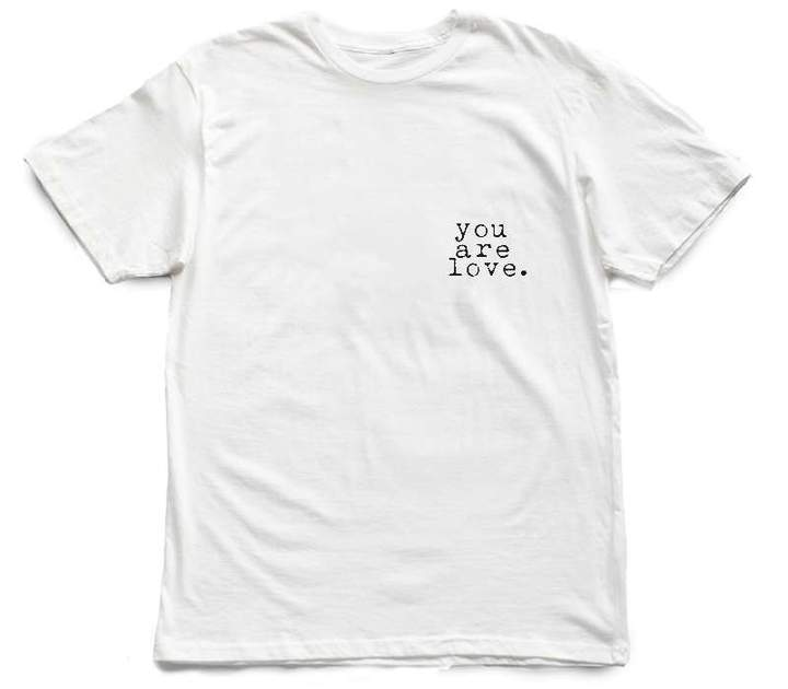 You Are Love [tee] in WHITE