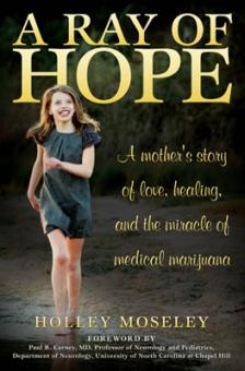 A Ray of Hope by Holley Moseley