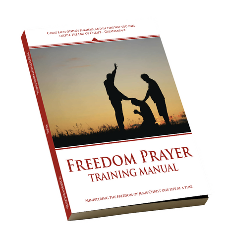 Freedom Prayer Training Manual (Full Course, A + B)