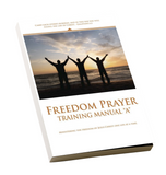 "Freedom Prayer Training Manual ""A"""