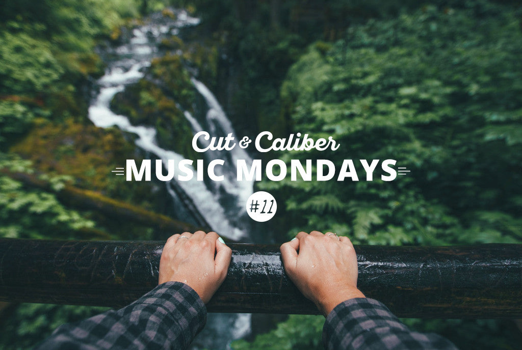 Cut & Caliber Music Monday #11