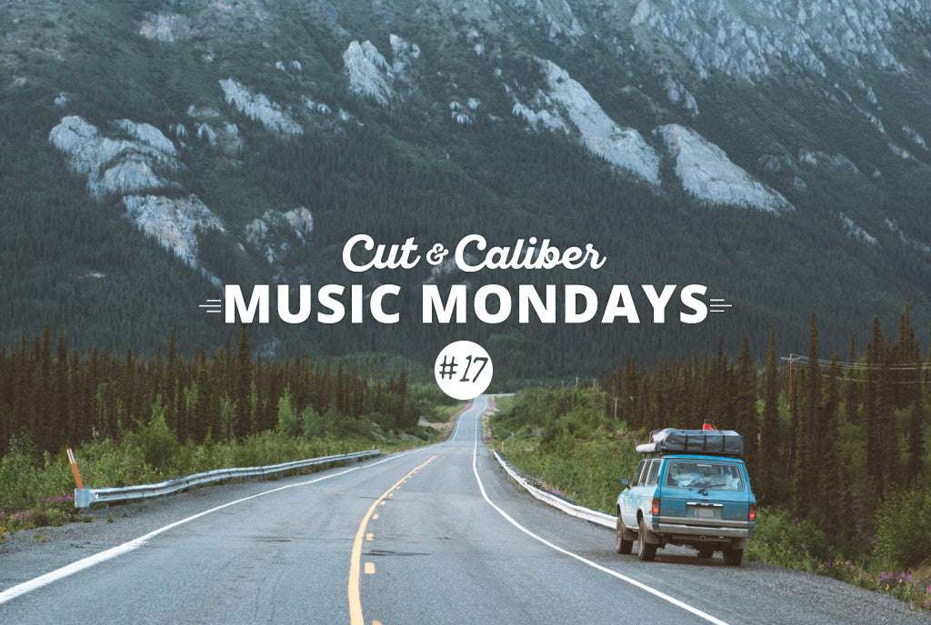 Cut & Caliber Music Monday #17