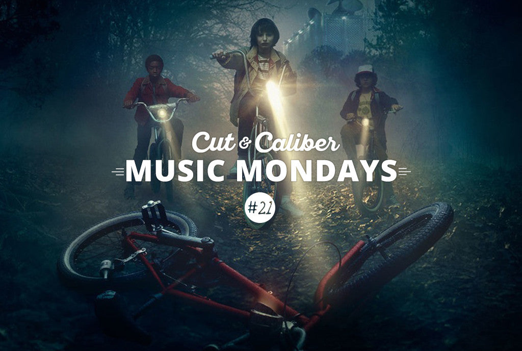 Cut & Caliber Music Monday #21 | Stranger Things