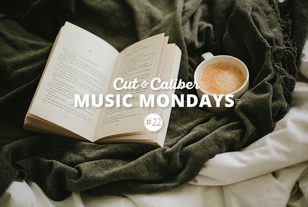 Cut & Caliber Music Monday #22