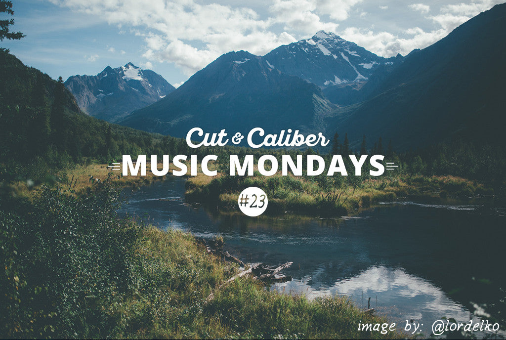 Cut & Caliber Music Monday #23