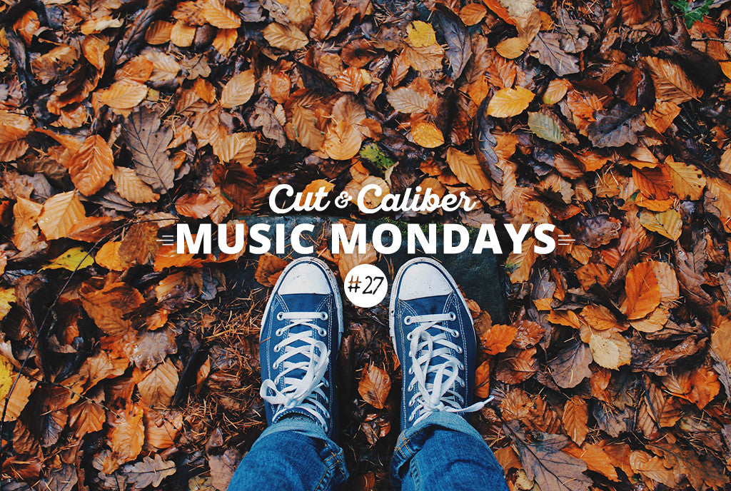 Cut & Caliber Music Monday #27
