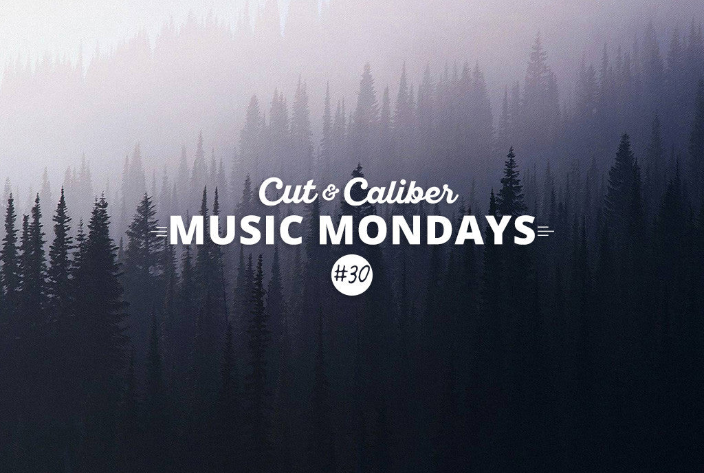 Cut & Caliber Music Monday #30