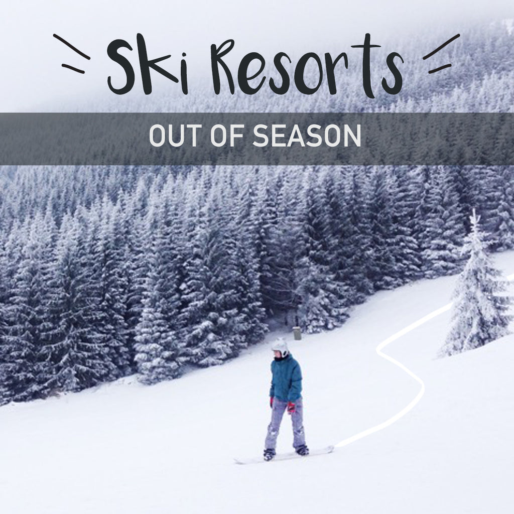 Ski Resorts Out Of Season