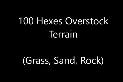 100 Hexes of Overstock Terrain (Grass, Sand, Rock)-All Things Heroscape