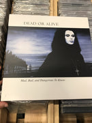 Dead Or Alive - Mad, Bad, and Dangerous To Know  - Used Vinyl LP