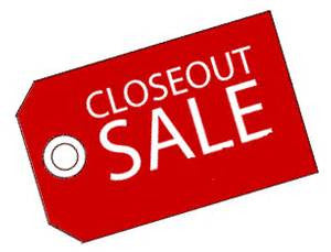 CLOSEOUTS AND DISCONTINUED PRODUCTS