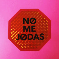 """No Me Jodas"" Sticker"