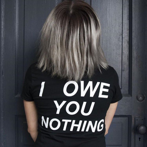 "Black ""I Owe You Nothing"" T-Shirt"