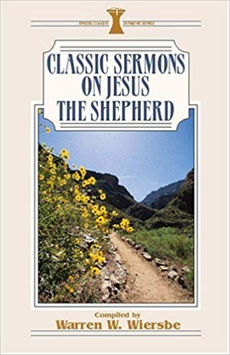 Classic Sermons on Jesus the Shepherd
