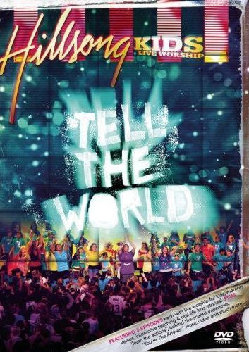 Hillsong Kids: Tell the World ~ Hillsong Kids (DVD - 2008)