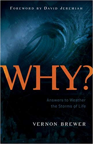 Why?: Answers to Weather the Storms of Life