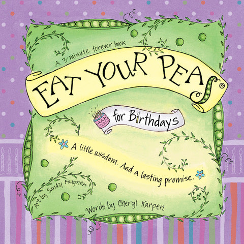 Eat Your Peas for Birthdays
