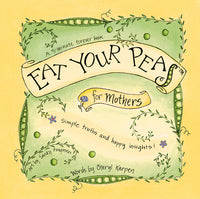 Eat Your Peas for Mothers