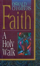 Load image into Gallery viewer, Faith: A Holy Walk