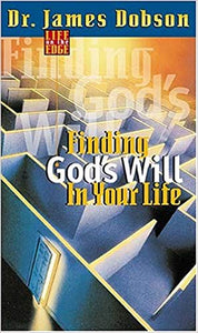 Life on the Edge: Finding Gods Will For Your Life