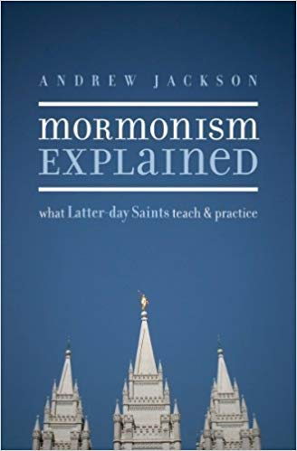 Mormonism Explained