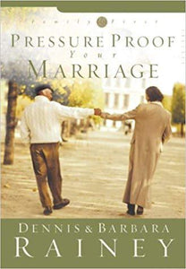 Pressure Proof Your Marriage