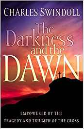 The Darkness and the Dawn: Empowered by the Tragedy and Triumph of the Cross