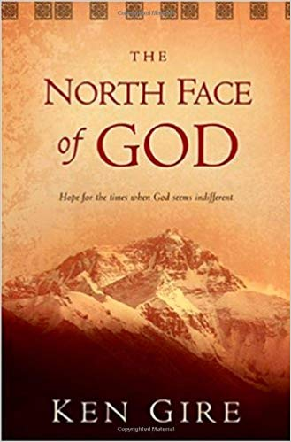 The North Face of God: Hope For The Times When God Is Silent