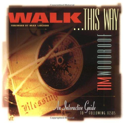 Walk This Way: An Interactive Guide to Following Jesus