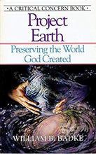 Load image into Gallery viewer, Project Earth: Preserving the World God Created