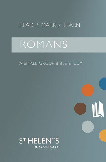 Romans: A Small Group Bible Study