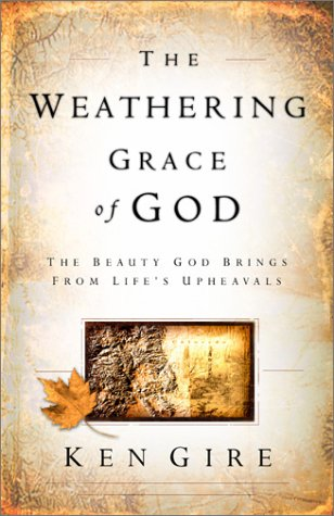 The Weathering Grace Of God