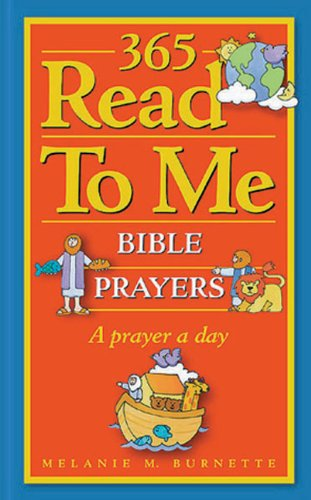 365 Read - To - Me Prayers For Children