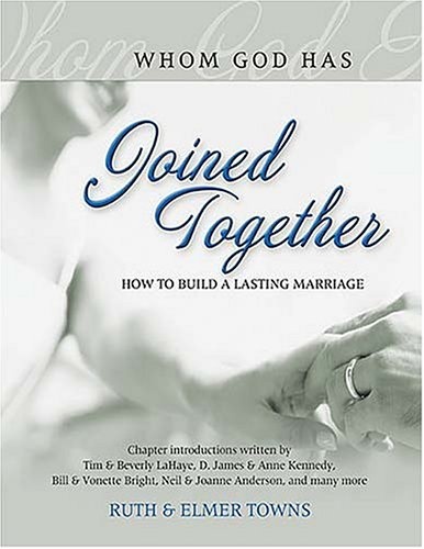Joined Together: A Biblical Guide for Building A Better Marriage
