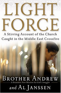 Light Force: The Only Hope for Peace in the Middle East