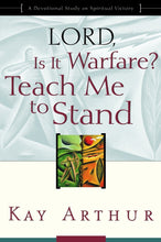 Load image into Gallery viewer, Lord, Is It Warfare? Teach Me to Stand: A Devotional Study on Spiritual Victory