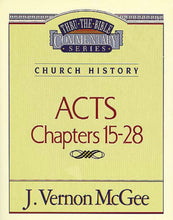 Load image into Gallery viewer, Thru the Bible Vol. 41: Church History (Acts 15-28)