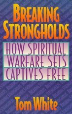 Breaking Strongholds