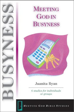 Meeting God in Busyness