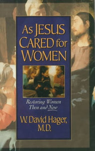 As Jesus Cared For Women