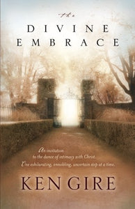 The Divine Embrace - Hardcover