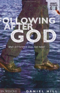 Following After God: What Difference Does God Make?