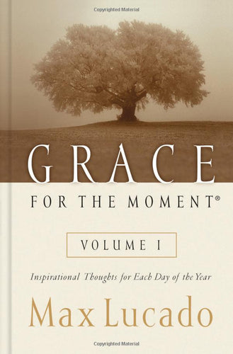 Grace for the Moment: Inspirational Thoughts for Each Day of the Year